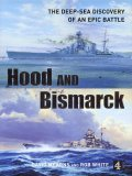 Hood and Bismarck by David Mearns and Rob White.