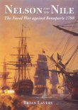 Nelson and the Nile, The Naval War against Bonaparte 1798, by Brian Lavery.