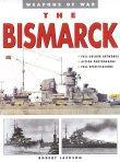 The Bismarck by Robert Jackson.