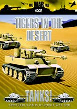 Tanks! - Tigers in the Desert