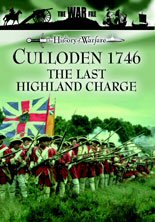Culloden 1746 - The Last Highland Charge