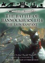 The Battle of Bannockburn 1314 - The Lion Rampant