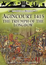 Agincourt 1415 - The Triumph of the Longbow