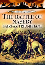 The Battle of Naseby - Fairfax Triumphant