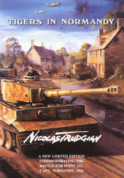 Tigers in Normandy by Nicolas Trudgian. (FLY)