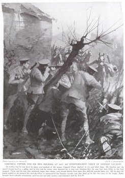 Corporal Potter and his Men Holding at Bay an Overwhelming Force of German Cavalry.