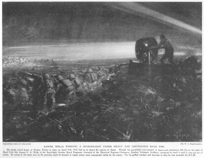 Sapper Wells working a searchlight under heavy and continuous rifle fire.