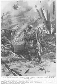 Major Warren removing cartridges from a blazing ammunition wagon at great ersonal risk.