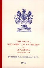 The Royal Regiment of Artillery at Le Cateau.