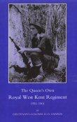 The Queen's Own Royal West Kent Regiment 1951 - 1961 by Lieutenant-Colonel H D Chaplin.