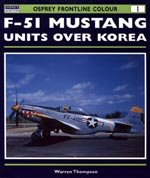 F-51 Mustang Units Over Korea by Warren Thompson.