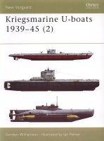 Kriegsmarine U-boats 1939-45 (2) by Gordon Williamson.