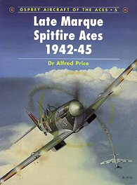 Late Mark Spitfire Aces 1942-45.