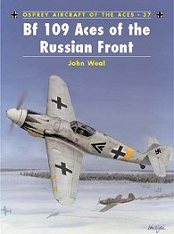 Bf109 Aces of the Russian Front.