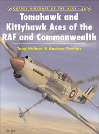 Tomahawk and Kittyhawk Aces of the RAF and Commonwealth.