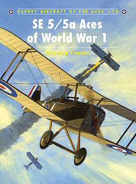 SE 5/5a Aces of World War One.