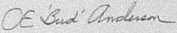 The signature of Colonel C E Bud Anderson
