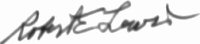 The signature of Captain Robert E Lewis